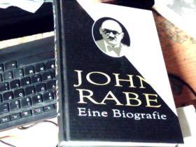 拉贝传(英文版) JOHN RABE: Eine Biografie      C8