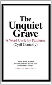 The Unquiet Grave: A Word Cycle By Palinurus