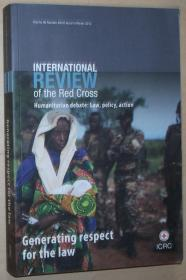英文原版书 International Review of Red Cross,Humanitarian Debate: Law, Policy, Action,generating respect for the law