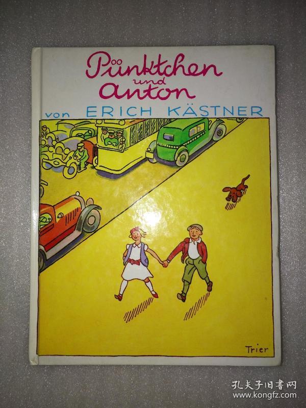 Erich Kästner · PÜNKTCHEN UND ANTON(小不点和安东)俄文原版   32开精装
