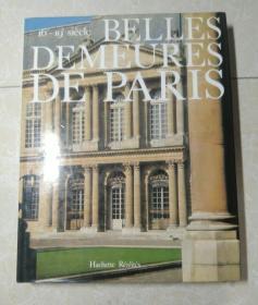 法文原版   Belles demeures de Paris: 16e-19e siecle   精装