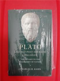 Plato and the Post-Socratic Dialogue: The Return to the Philosophy of Nature (柏拉图与后苏格拉底式对话录:回归自然哲学)