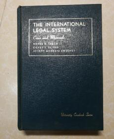 英文原版 THE INTERNATIONAL LEGAL SYATEM  国际法律体系 (有签名)
