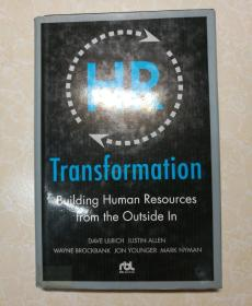 HR Transformation: Building Human Resources From the Outside In变革的HR:从外到内的人力资源新模式