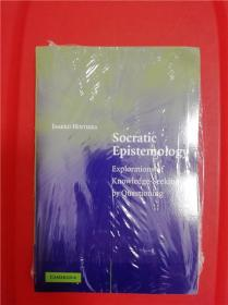 Socratic Epistemology: Explorations of Knowledge-Seeking by Questioning (苏格拉底方法论:问答式知识追寻之探索)