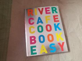 RIVER CAFE COOK BOOK EASY