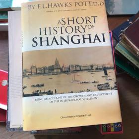 A SHORT HISTORY OF SHANGHAI