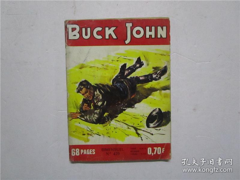 约七十年代32开外文原版连环画 BUCK JOHN BIMENSUEL NO 420