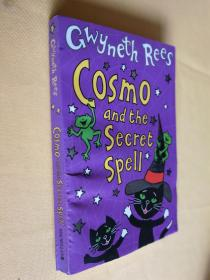 英文原版 插图本 32开本 Cosmo and the Secret Spell by Gwyneth Rees
