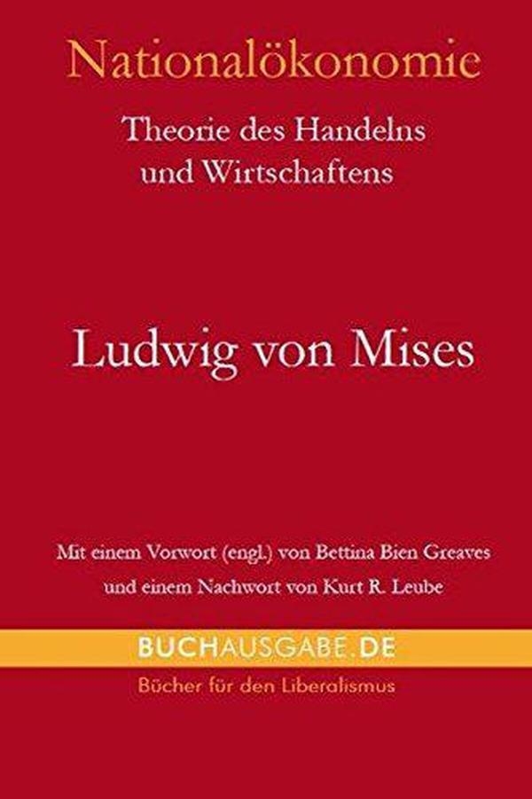 德国原版 德文 德语 Nationalökonomie: Theorie des Handelns und Wirtschaftens 米塞斯代表作 国民经济学