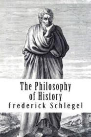 The Philosophy Of History: Vol. 2 Of 2