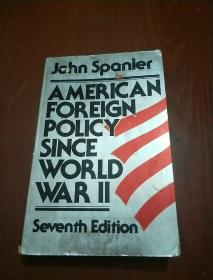 AMERICAN FOREIGN POLICY SINCE WORLD WAR 2(英文原版 2战后美国的外交政策)