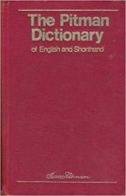 The Pitman Dictionary of English and Shorthand皮特曼英语速记词典,精装品佳