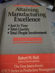 Attaining Manufacturing Excellence(精装英文书)