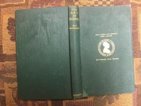 The Art of Riding 骑马的艺术,1938精装毛边本,含72页插图,实用性强