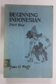 印度尼西亚文原版 初级课本第一部分BEGINNING INDONESIAN