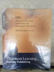 DPL  DECISION ANALYSIS SOFTWARE FOR MICROSOFT WINDOWS ADA DECISION SYSTEMS( Thomson Learning TM Custom Publishing)(全新未拆封 附光盘)英文原版