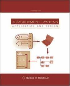 Measurement Systems: Application And Design (mcgraw-hill Series In Mechanical And Industrial Enginee