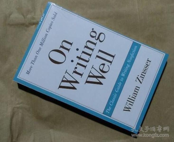 英语写作指南 英文版On Writing Well, 30th Anniversary Edition:The Classic Guide to Writing Nonfiction
