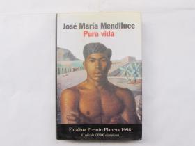 José María Mendiluce Pura vida 原版书