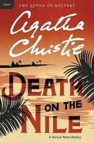 Death on the Nile: A Hercule Poirot Mystery (Hercule Poirot Mysteries) 尼罗河上的惨案