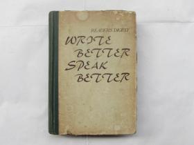 WRITE BETTER SPEAK BETTER(写的更好,说的更好)
