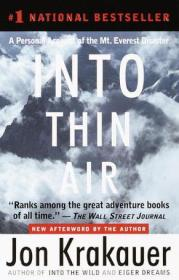 Into Thin Air:A Personal Account of the Mt. Everest Disaster