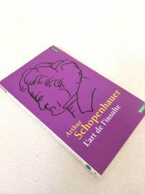 叔本华 Lart de linsulte 侮辱的艺术 法语原版
