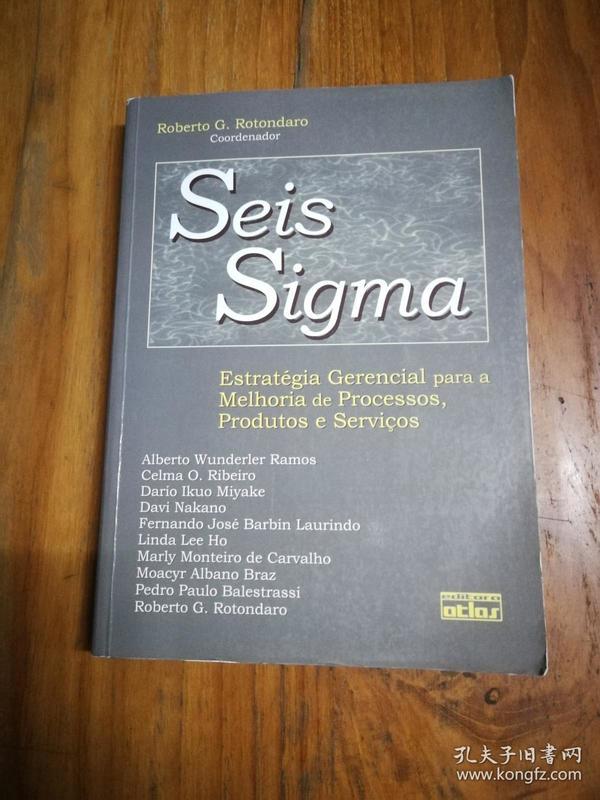 Seis Sigma: EstratŽgia Gerencial Para a Melhoria de Processos, Produtos e Servios 2002(葡萄牙语原版)