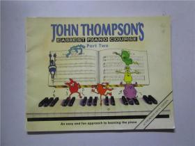 JOHN THOMPSONS EASIEST PIANO COURSE COURSE (最简单的钢琴课程) 大16横开