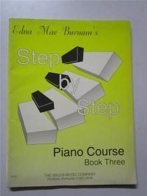 EDNA MAE BURNAMS PIANO COURSE  Step by Step BOOK THREE (钢琴教程一步一步书三) 大16开