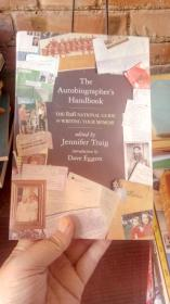 The Autobiographer's Handbook : The 826 Valencia Guide to Writing Your Memoir自传作者手册
