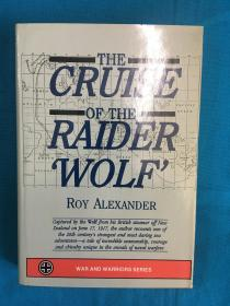 """The Cruise of the Raider """"Wolf""""【掠夺舰""""饿狼号""""的巡航】"""