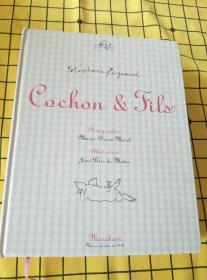 Cochon & Jils(法文原版,书脊左上边沿有破损)