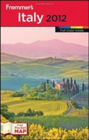 英文原版书 Frommers Italy 2012 (Frommers Color Complete) 意大利旅游旅行指南 彩色图文 by Darwin Porter  (Author), Danforth Prince (Author)