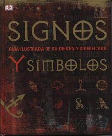 DK出版的图腾标志符号艺术Signos y Simbolos 西班牙语原版