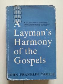 A LAYMANS  HARMONY OF THE GOSPELS