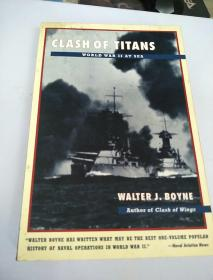CLASH OF TITANS WORLD WAR II AT SEA