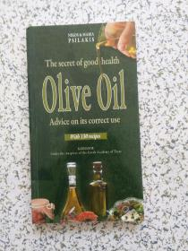 The secret of good health Olive Oil