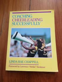 Coaching Cheerleading Successfully (Coaching Successfully Series) 成功教练啦啦队(成功教练系列)【大16开插图本203页】