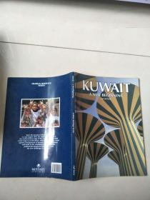 KUWAIT-- A NEW BEGINNING ARABIAN HERITAGE SERIES