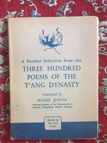 A Further Selection From the THREE HUNDRED POEMS OF THE T ANG DYNASTY