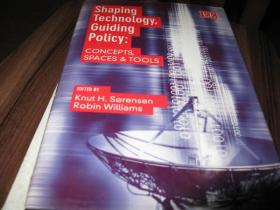 SHAPING TECHNOLOGY,GUIDING POLICY