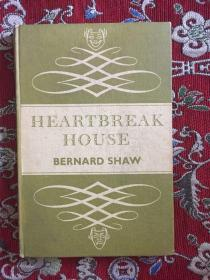 HEARTBREAK HOUSE BERNARD SHAW