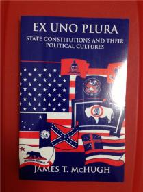 Ex Uno Plura: State Constitutions and Their Political Cultures (州的宪法及其政治文化)
