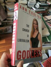英文原版 Godless: The Church of Liberalism