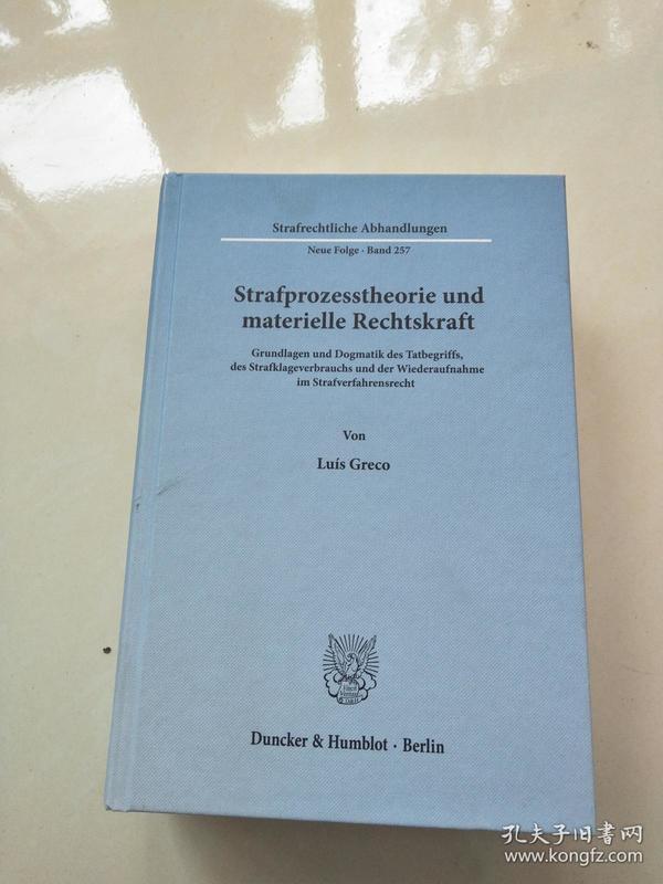 Strafprozesstheorie und materielle Rechtskraft(外文原版)