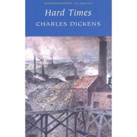 Hard Times(Wordsworth Classics)艰难时世 9781853262326