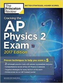 Cracking the AP Physics 2 Exam, 2017 Edition