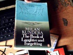 MILAN KUNDERA The Book of Laughter and Forgetting          H8